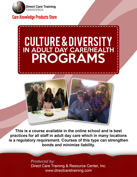 Culture & Diversity in Adult Day Care
